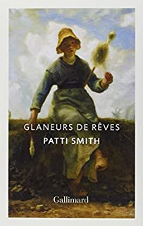Glaneurs de rêves, Smith, Patti