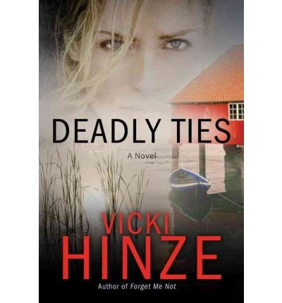 Download [ [ [ Deadly Ties[ DEADLY TIES ] By Hinze, Vicki ( Author )Feb-08-2011 Paperback PDF