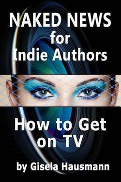 Naked News for Indie Authors