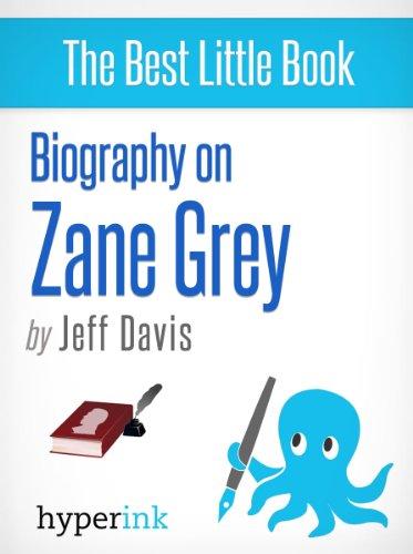Amazon zane grey novelist writer of riders of the purple zane grey novelist writer of riders of the purple sage by davis fandeluxe Document