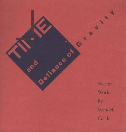 Time and Defiance of Gravity: Recent Works By Wendell Castle