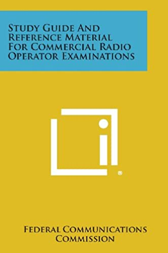 study guide and reference material for commercial radio operator rh amazon com restricted radio operator's licence study guide radio operator study guide