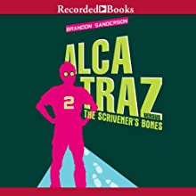 Alcatraz Versus the Scrivener's Bones: Alcatraz, Book 2 Audiobook by Brandon Sanderson Narrated by Ramon De Ocampo