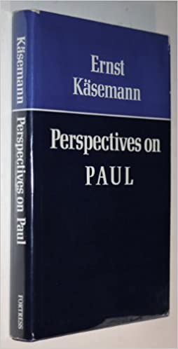 Book Perspectives on Paul by Ernst Kasemann (1971-05-03)