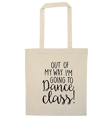 Out of my way I'm going to dance class tote bag Natural