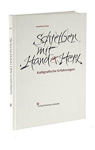 Schreiben mit Hand und Herz: Kalligrafische Erfahrungen