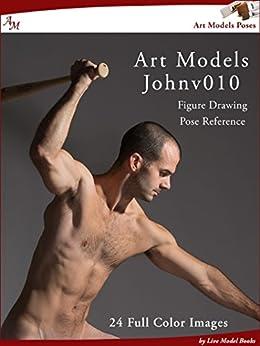Art Models JohnV010: Figure Drawing Pose Reference (Art Models Poses) by [Johnson, Douglas]