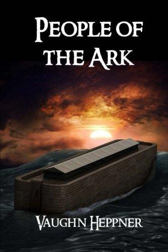 People of the Ark (The Ark Chronicles) (Volume 1) by Vaughn Heppner (2014-03-12)