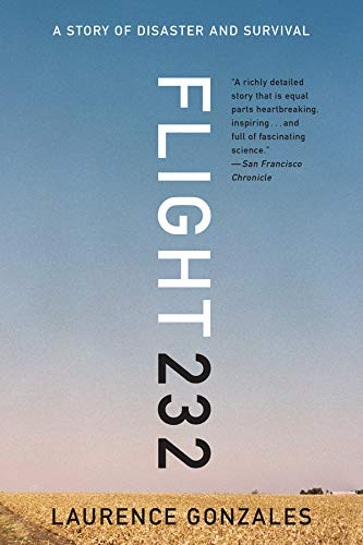 READ Flight 232: A Story of Disaster and Survival<br />[Z.I.P]
