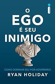 O ego é seu inimigo