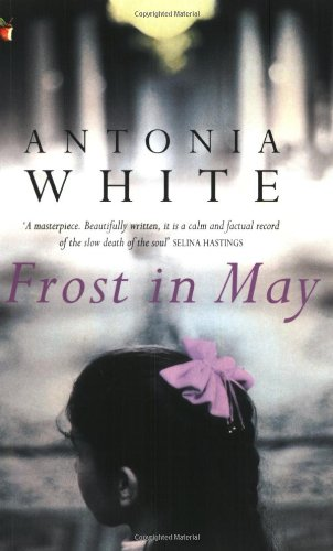 Frost in May (Virago Modern Classics) (VMC)