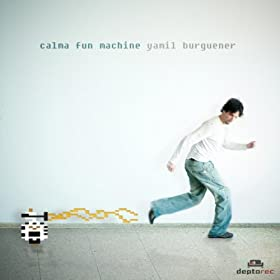 Yamil Burguener - Calma Fun Machine