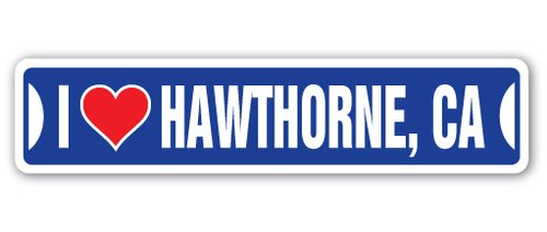 [SignJoker] I LOVE HAWTHORNE, CALIFORNIA Street Sign ca city state us wall road décor gift Wall Plaque ()