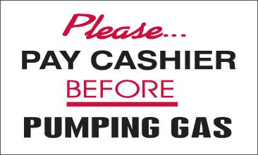 Pump Topper Inserts - Please Pay Cashier Before Pumping Gas (12
