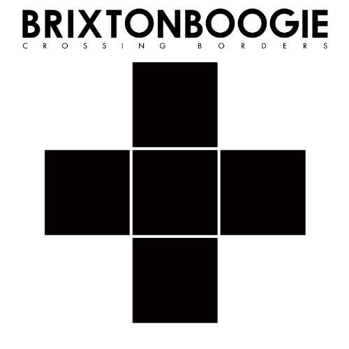 Brixtonboogie: Crossing Borders (Audio CD)