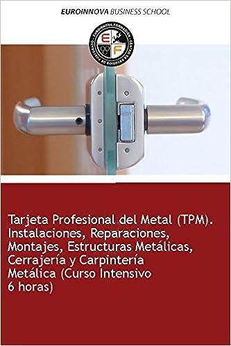 Libro de Tarjeta Profesional del Metal TPM . Instalaciones ...
