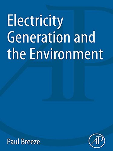 (Electricity Generation and the Environment (The Power Generation Series))