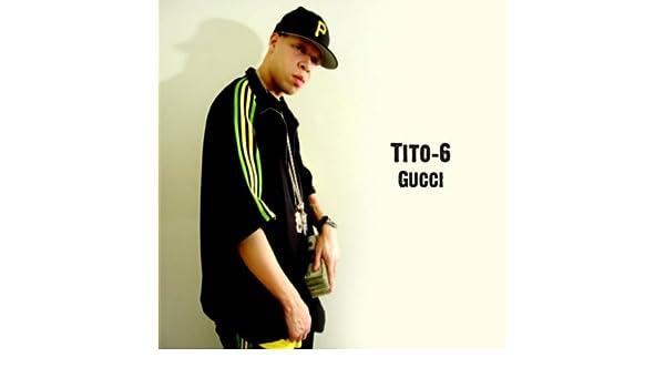 Gucci de Tito-6 en Amazon Music - Amazon.es