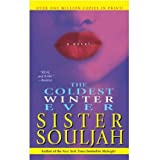 img - for Coldest Winter Ever (99) by Souljah, Sister [Mass Market Paperback (2006)] book / textbook / text book
