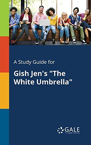 A Study Guide For Gish Jen S The White Umbrella