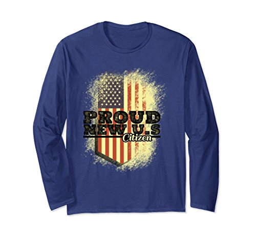 Unisex Proud New USA Citizen - Citizenship Day Sept Immigrants Gift Large Navy (Citizenship Gift Ideas)