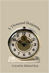 A Thousand Benjamins