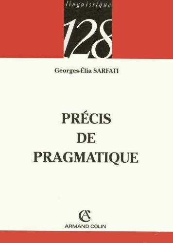 Précis de pragmatique (Linguistique) (French Edition)