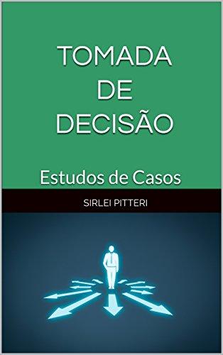 Amazon.com: TOMADA DE DECISÃO: Estudos de Casos (Portuguese ...