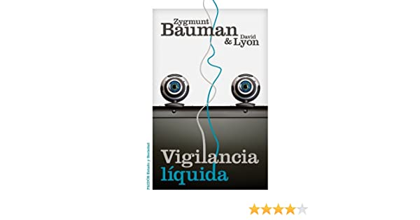 Vigilancia líquida (Spanish Edition) - Kindle edition by Zygmunt Bauman, David Lyon, Alicia Capel. Politics & Social Sciences Kindle eBooks @ Amazon.com.