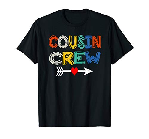 Cousin Crew T-Shirt Funny Gift