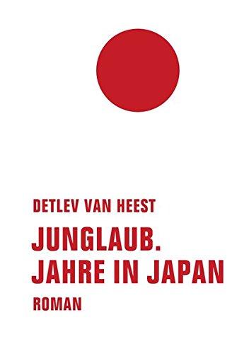 Junglaub: Jahre in Japan