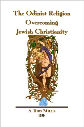 The Odinist Religion Overcoming Jewish Christianity