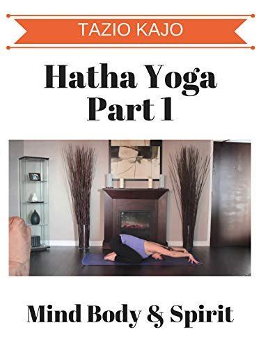 Hatha Yoga Part 1