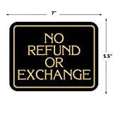 No Refund Or Exchange ~ Business Sign ~ Retail