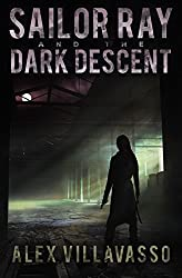 Sailor Ray and the Dark Descent (The Pact Book 2)