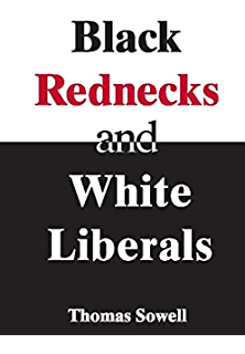 com ever wonder why and other controversial essays ebook black rednecks white liberals hope mercy justice and autonomy in the american