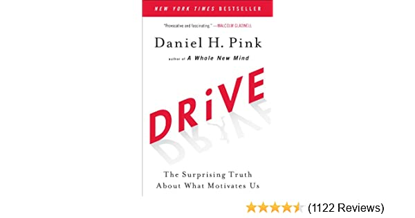 Amazon drive the surprising truth about what motivates us amazon drive the surprising truth about what motivates us ebook daniel h pink kindle store fandeluxe Gallery