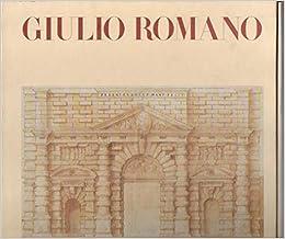 Amazon It Giulio Romano Ediz Illustrata Gombrich Ernst H Libri