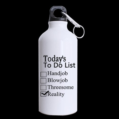 Employees Gifts Humor Quotes Todays To Do List Hand Job Blow Job Three Some Reality Tea Coffee Wine Cup 100  Aluminum 13 5 Oz Sports Bottles