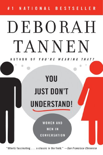You Just Don't Understand: Women and Men in Conversation cover