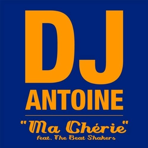 Ma Chérie (feat. The Beat Shakers) (Radio Edit) [feat. The Beat Shakers]