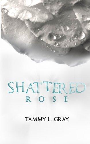 Shattered Rose (Winsor Series) (Volume 1)