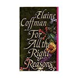 For All the Right Reasons, Elaine Coffman, 044020531X