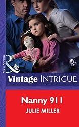 Nanny 911 (Mills & Boon Intrigue) (The Precinct: SWAT - Book 3)