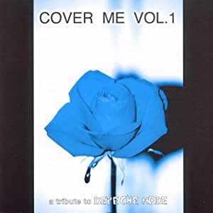 various artists cover me a tribute to depeche mode vol 1 music. Black Bedroom Furniture Sets. Home Design Ideas