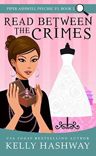 Read Between the Crimes (Piper Ashwell Psychic P.I. Book 2) by [Hashway, Kelly]