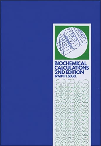 BIOCHEMICAL CALCULATIONS SEGEL PDF - PDF and Others