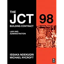 JCT 98 Building Contract: Law and Administration