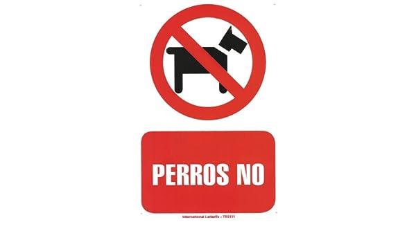 PERROS NO. CARTEL LETRERO 20 X 30 CMS. PLACA PLASTICA SEÑAL ...