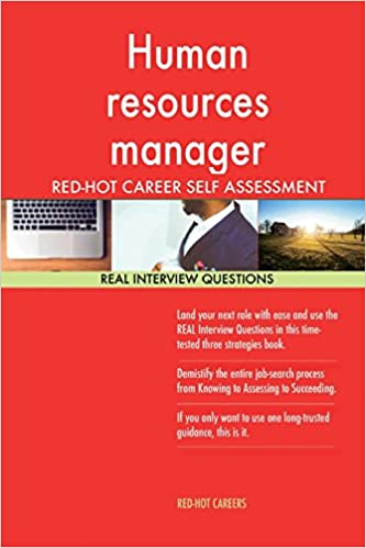 Human Resources Manager Red Hot Career Guide 1184 Real Interview